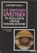 Az endogen uveitisek és általános orvosi vonatkozásaik