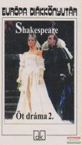 William Shakespeare - Öt dráma 2. - III. Richárd /Ahogy tetszik / Othello, a velencei mór / Lear király / Vihar