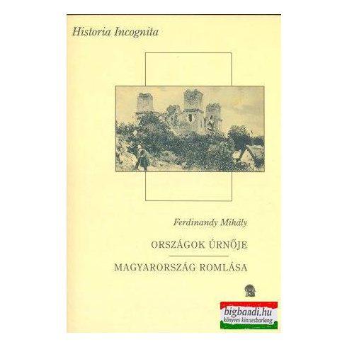 Országok úrnője - Magyarország romlása