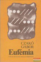 Czakó Gábor - Eufémia
