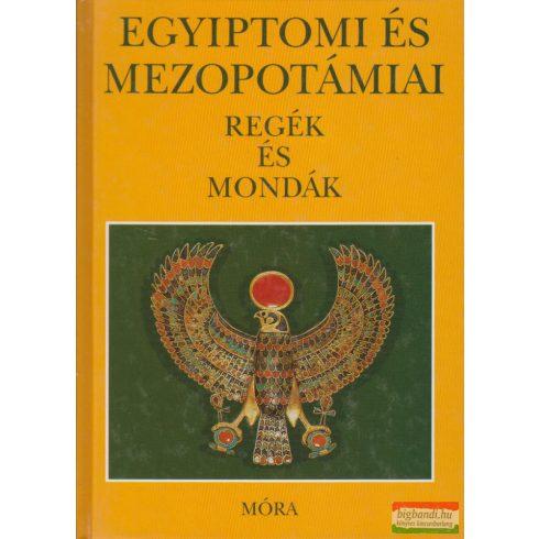 Kákosy László - Egyiptomi és mezopotámiai regék és mondák