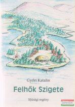 Győri Katalin - Felhők Szigete