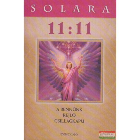 Solara - 11:11 - A bennünk rejlő csillagkapu