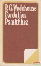 P.G. Wodehouse - Forduljon Psmithhez