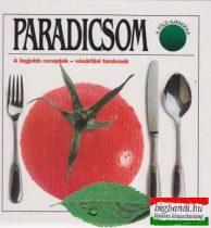 Paradicsom - A legjobb receptek-vásárlási tanácsok