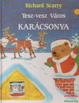 Richard Scarry - Tesz-vesz Város karácsonya