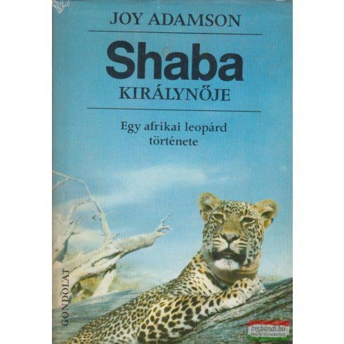 Joy Adamson - Shaba királynője - Egy afrikai leopárd története
