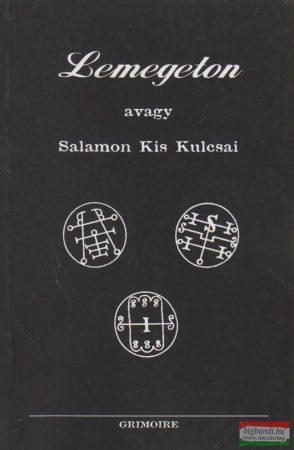 Nádassy László ford. - Lemegeton avagy Salamon Kis Kulcsai