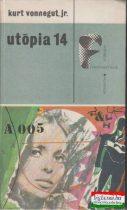 Kurt Vonnegut, jr. - Utópia 14