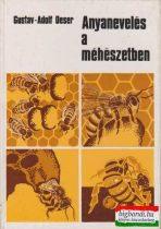Anyanevelés a méhészetben