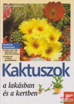 Kaktuszok a lakásban és a kertben