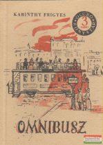 Karinthy Frigyes - Omnibusz