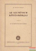 Az alumínium kötésmódjai I.