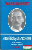 Balázs Ildikó összeáll. -Wass Albert életmű-bibliográfia 1923-2003