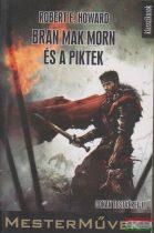 Bran Mak Morn és a piktek - Conan testvérei II.
