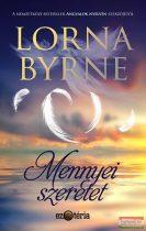 Lorna Byrne - Mennyei szeretet