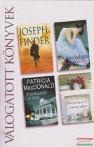 Joseph Finder - Eltemetett titkok / Martina Reilly - Kívánságlista / Patricia MacDonald - A bölcsőtől a sírig / Bridget Asher - Provence-i varázslat