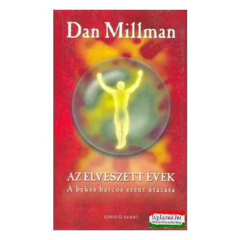 Dan Millmann - Az elveszett évek