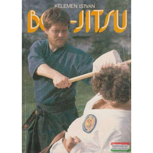 Kelemen István - Bo-jitsu