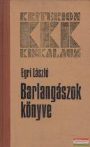 Egri László - Barlangászok könyve
