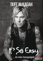 Duff McKagan - It's So Easy ...és más hazugságok