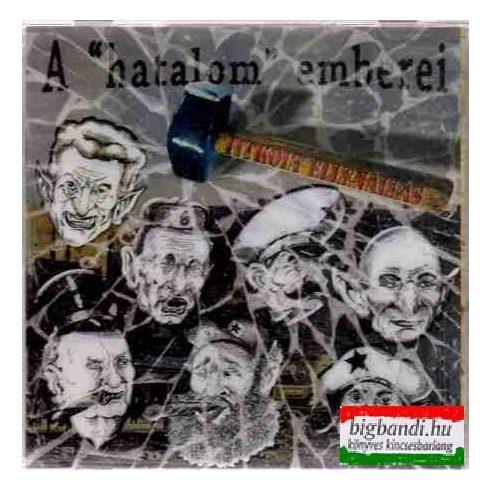 """Titkolt ellenállás - A """"hatalom"""" emberei CD"""