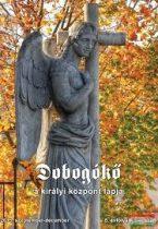 Dobogókő 2015. szeptember-december 5. évfolyam 3-4. szám