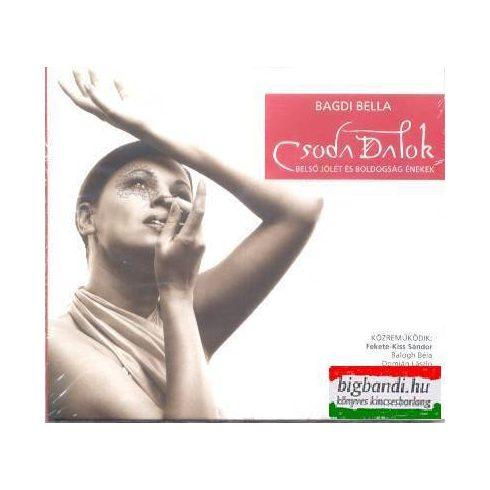 Bagdi Bella - Csoda dalok - belső jólét és boldogság énekek CD