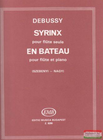 Syrinx pour flute seule - En bateau pour flute et piano