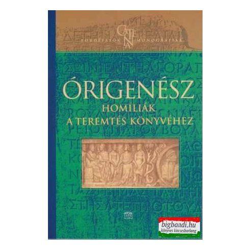 Órigenész - Homíliák a teremtés könyvéhez
