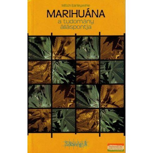 Mitch Earleywine - Marihuána - A tudomány álláspontja