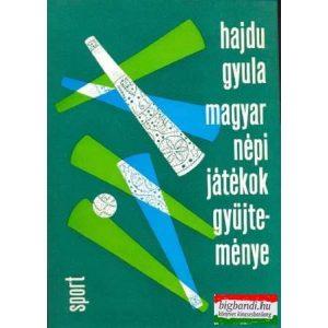 Hajdu Gyula - Magyar népi játékok gyűjteménye