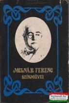 Molnár Ferenc színművei