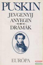 Alekszandr Szergejevics Puskin - Jevgenyij Anyegin / Drámák