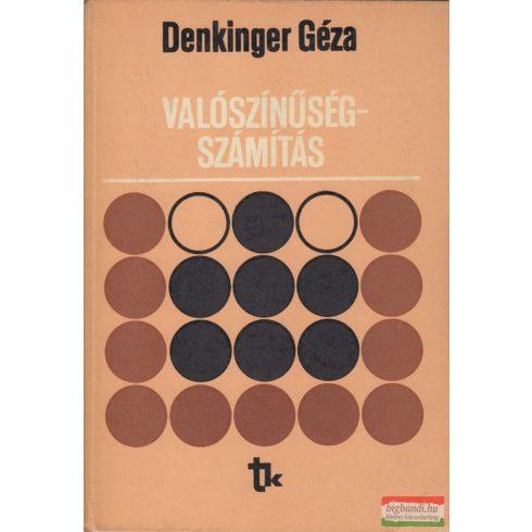 Dr. Denkinger Géza - Valószínűségszámítás