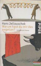 Hans Jellouschek - Warum hast du mir das angetan?