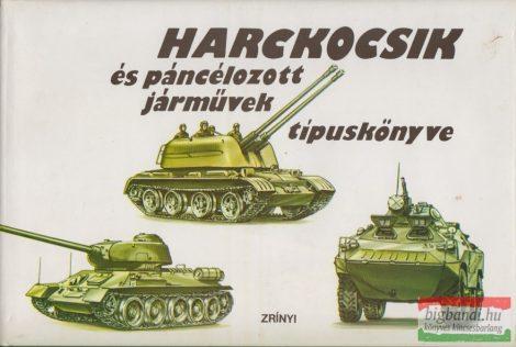Dobó Géza, Dr. Farkas Róbert - Harckocsik és páncélozott járművek típuskönyve