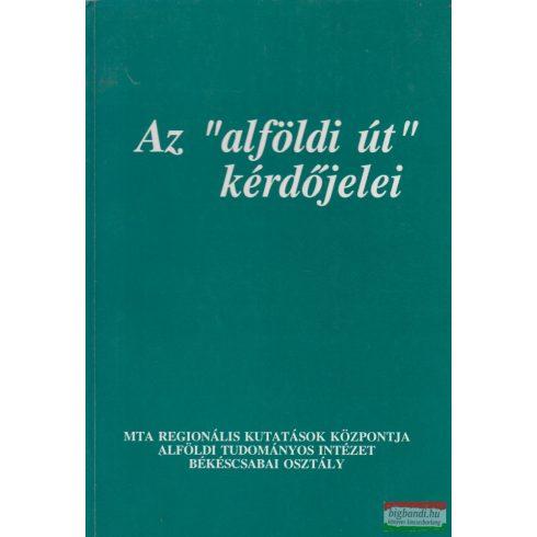 """Timár Judit szerk. - Az """"alföldi út"""" kérdőjelei"""