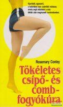 Rosemary Conley - Tökéletes csípő- és combfogyókúra