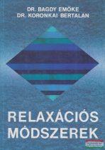 Dr. Bagdy Emőke - Dr. Koronkai Bertalan - Relaxációs módszerek