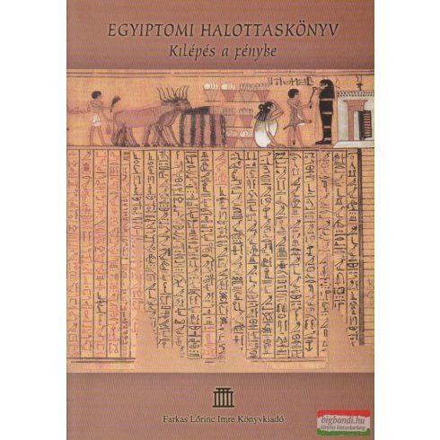 Egyiptomi halottaskönyv - Kilépés a fénybe