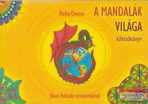 Klaus Holitzka, Heike Owusu - A mandalák világa - kifestőkönyv