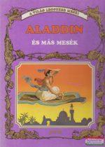 Horváth Tibor szerk. - Aladdin és más mesék