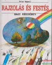 Brian Bagnall - Rajzolás és festés - nagy kézikönyv