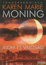 Karen Marie Moning - Álom és valóság