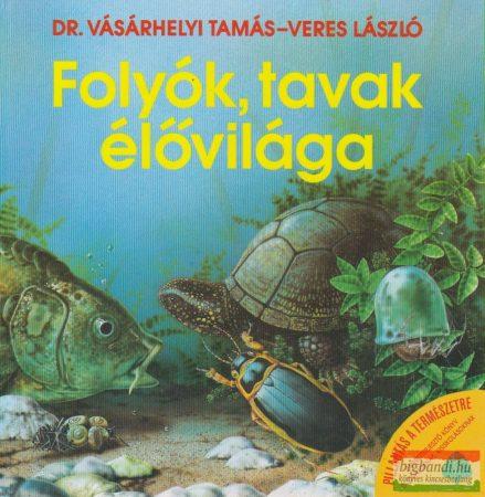 Folyók, tavak élővilága