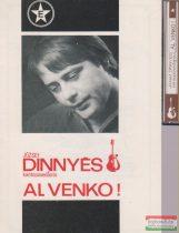 József Dinnyés - Al venko!