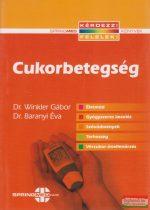Dr. Winkler Gábor, Dr. Baranyi Éva - Cukorbetegség