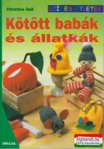 Kötött babák és állatkák (színes ötletek)