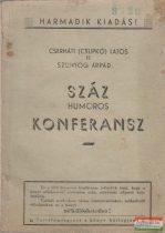 Cserháti (Csupkó) Lajos, Szunyog Árpád - Száz humoros konferansz